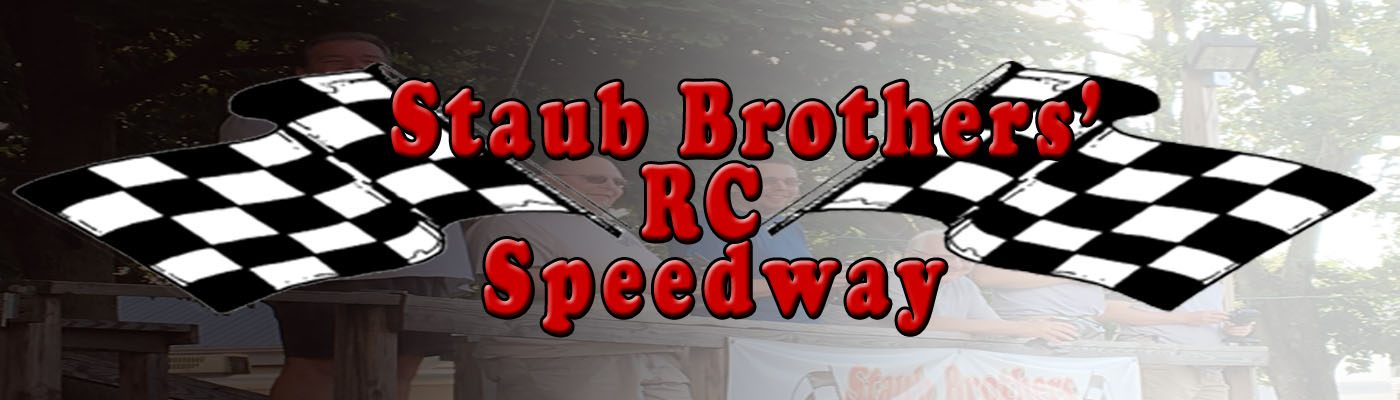 Staub Brothers' RC Speedway